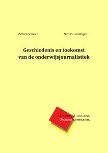 Cover boek Geschiedenis en toekomst van de onderwijsjournalistiek
